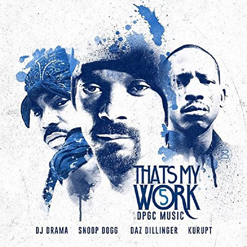 That's My Work Volume 5 Snoop Dogg